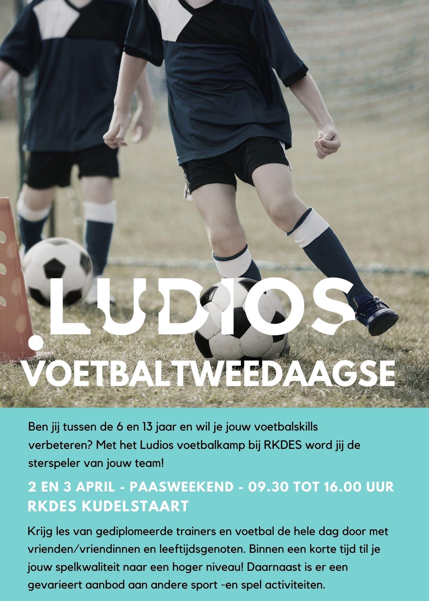 Ludios Voetbalkamp met Pasen gaat door! Aanmelden nog mogelijk.